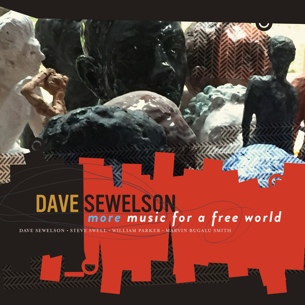 DAVE SEWELSON - More Music For A Free World cover