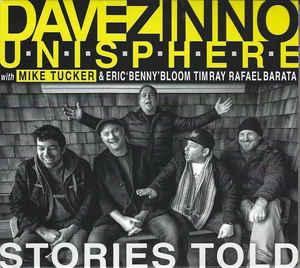 DAVE ZINNO - Dave Zinno Unisphere : Stories Told cover