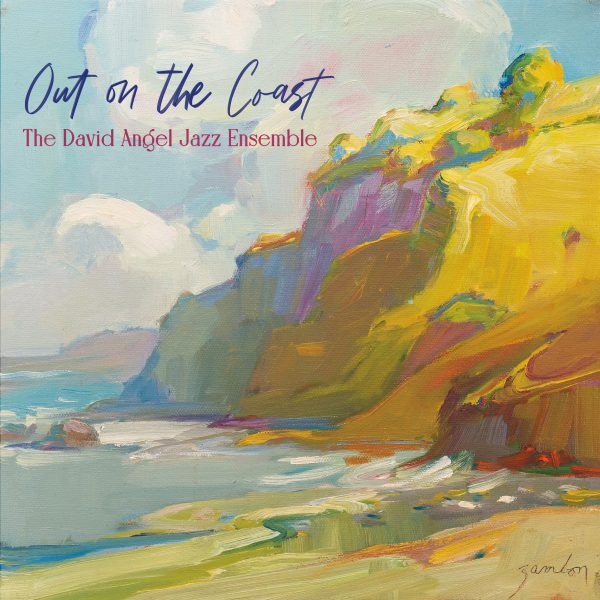 DAVID ANGEL - Out on the Coast cover