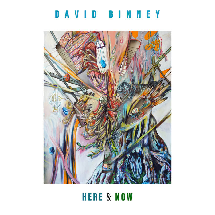 DAVID BINNEY - Here & Now cover