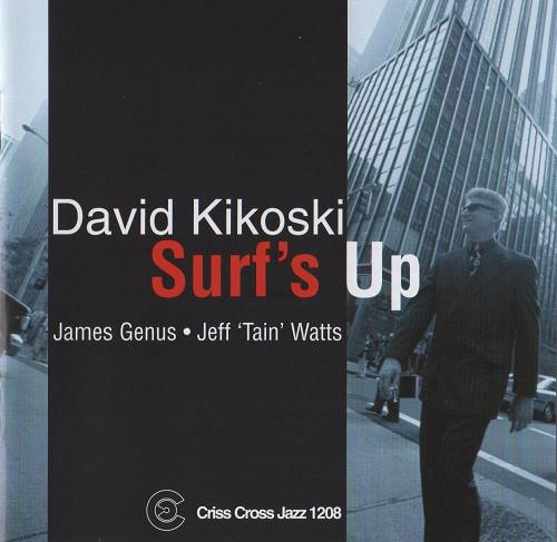 DAVID KIKOSKI - Surf's Up cover
