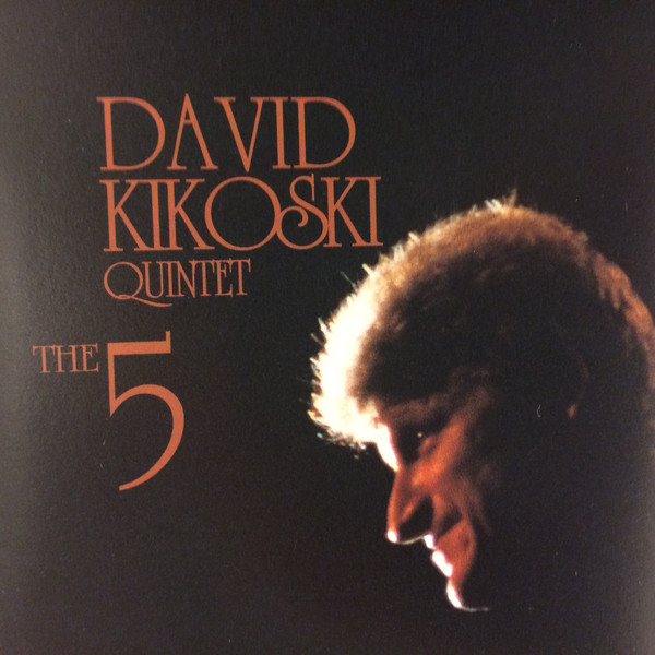 DAVID KIKOSKI - David Kikoski Quintet ‎: The Five cover
