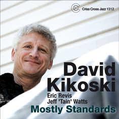 DAVID KIKOSKI - Mostly Standards cover