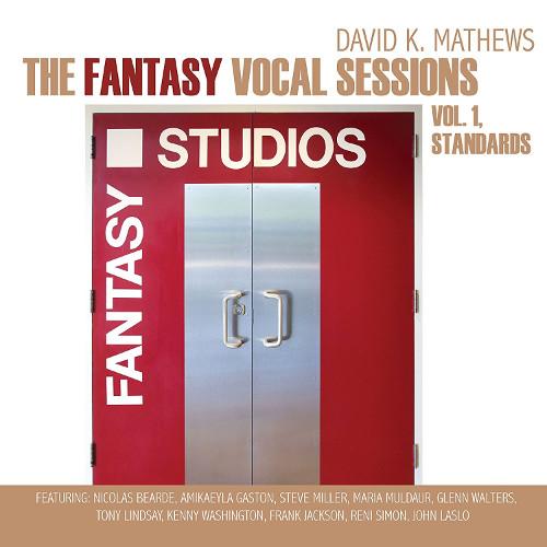 DAVID MATTHEWS - Fantasy Vocal Sessions Vol.1 Standards cover