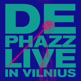 DE-PHAZZ - Live in Vilnius cover