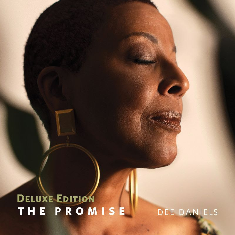 DEE DANIELS - The Promise : Deluxe Edition cover