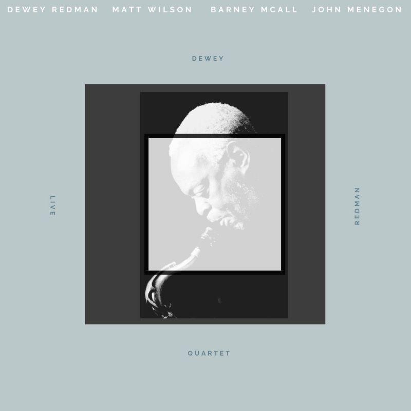 DEWEY REDMAN - Dewey Redman Quartet : Live Archival Recording cover