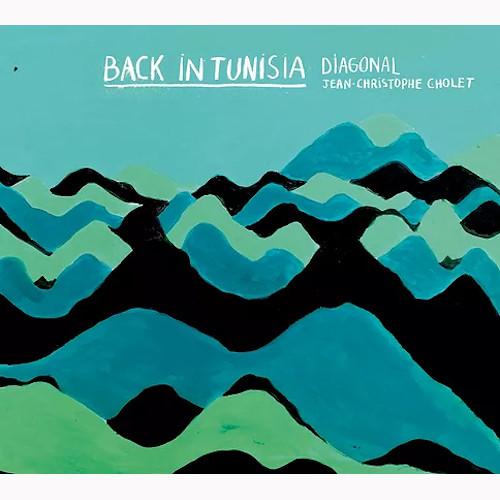 DIAGONAL - Back In Tunisia cover