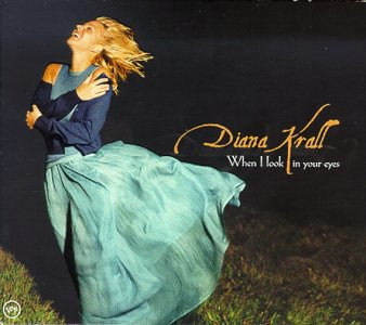 DIANA KRALL - When I Look in Your Eyes cover