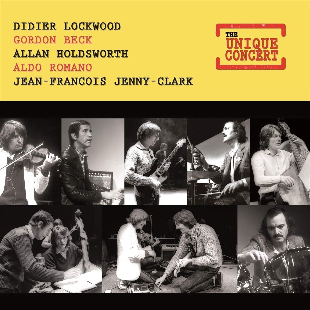 DIDIER LOCKWOOD - Didier Lockwood & Gordon Beck & Allan Holdworth & Aldo Romano & Jean-François Jenny-Clark : The Unique Concert cover