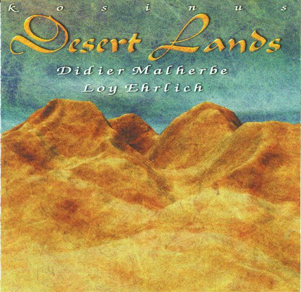 DIDIER MALHERBE - Desert Lands (with Loy Ehrlich) cover