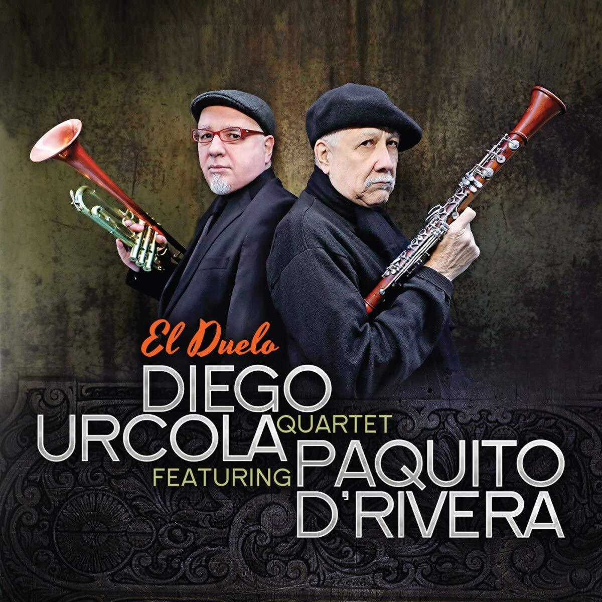 DIEGO URCOLA - Diego Urcola Quartet Featuring Paquito D'Rivera : El Duelo cover