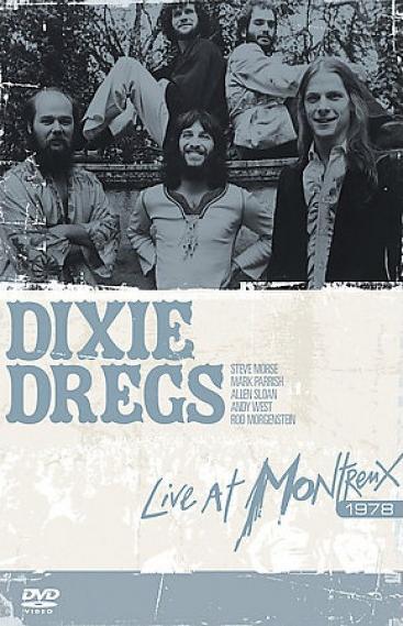 DIXIE DREGS - Live At The Montreaux Jazz Festival cover