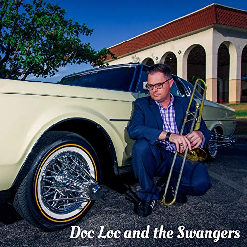 DOC LOC AND THE SWANGERS - Doc Loc and the Swangers cover