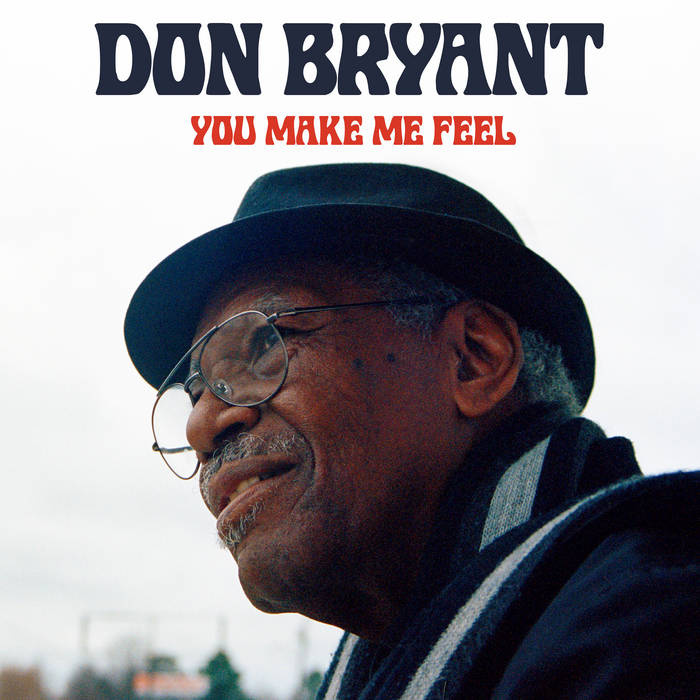 DON BRYANT - You Make Me Feel cover