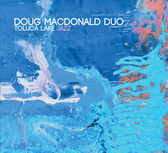 DOUG MACDONALD - Toluca Lake Jazz cover