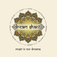 DREAM SHANTI - Music in Our Dreams cover