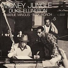 DUKE ELLINGTON - Money Jungle (with Max Roach & Charles Mingus) cover