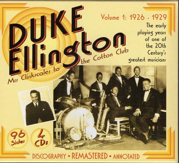 DUKE ELLINGTON - Duke Ellington, Volume 1 - Mrs. Clinkscales To The Cotton Club (1926-1929) cover