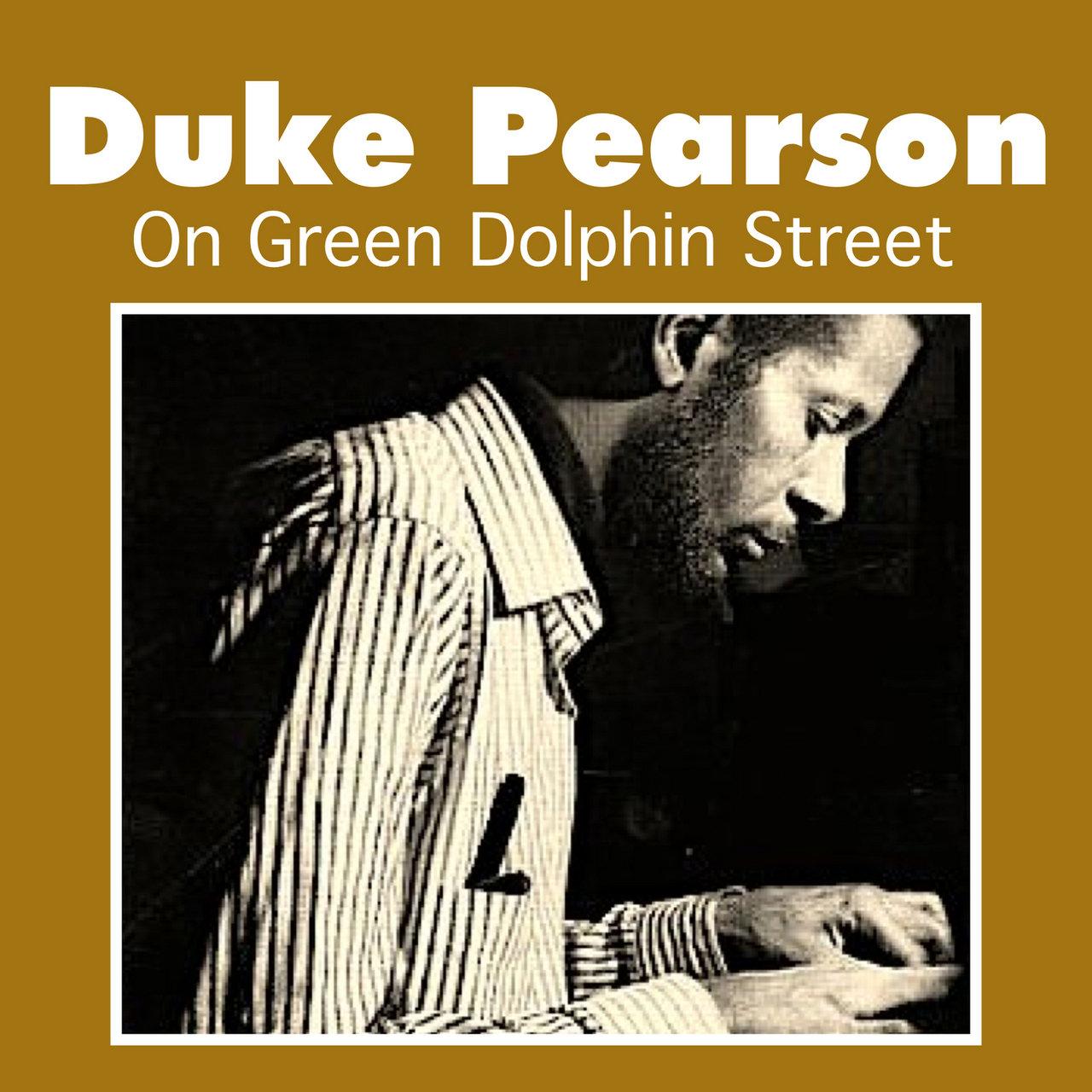 DUKE PEARSON - On Green Dolphin Street cover