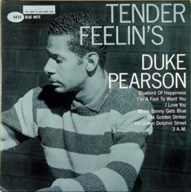 DUKE PEARSON - Tender Feelin's cover