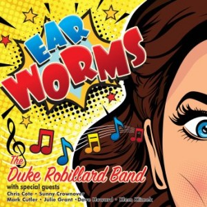 DUKE ROBILLARD - Ear Worms cover