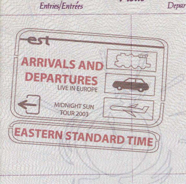EASTERN STANDARD TIME - Arrivals And Departures cover