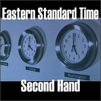 EASTERN STANDARD TIME - Second Hand cover