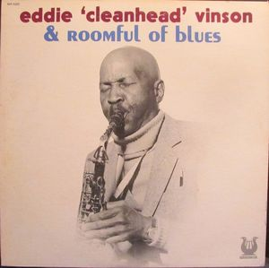 EDDIE 'CLEANHEAD' VINSON - Eddie Cleanhead Vinson & Roomful of Blues cover