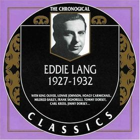 EDDIE LANG - The Chronological Classics: Eddie Lang 1927-1932 cover