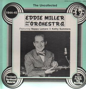 EDDIE MILLER - The Uncollected cover