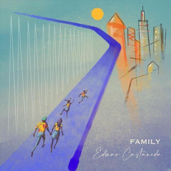 EDMAR CASTAÑEDA - Family cover