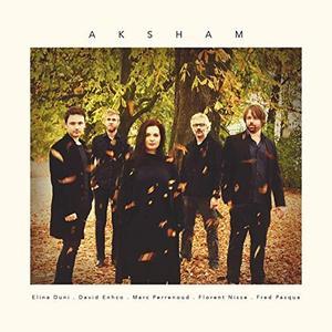 ELINA DUNI - Aksham cover