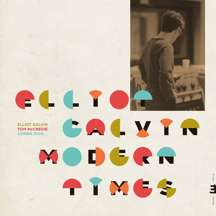 ELLIOT GALVIN - Modern Times cover