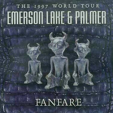 EMERSON LAKE AND PALMER - Fanfare The 1997 World Tour cover