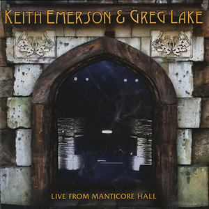 EMERSON LAKE AND PALMER - Keith Emerson & Greg Lake : Live from Manticore Hall cover