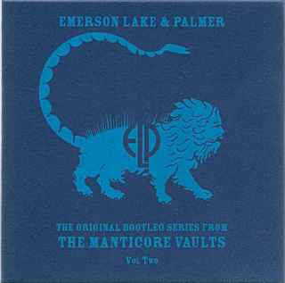 EMERSON LAKE AND PALMER - Original Bootleg Series From The Manticore Vaults Vol. Two cover