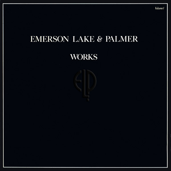 EMERSON LAKE AND PALMER - Works Volume 1 cover