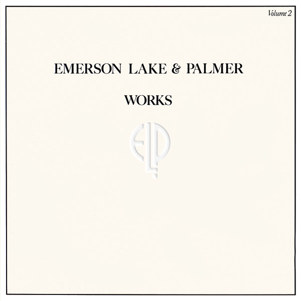 EMERSON LAKE AND PALMER - Works Volume 2 cover