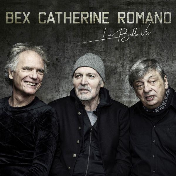 EMMANUEL BEX - Bex Catherine Romano : La Belle vie cover