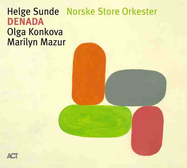 ENSEMBLE DENADA / OSLO JAZZ ENSEMBLE - Helge Sunde Norske Store Orkester : Denada cover