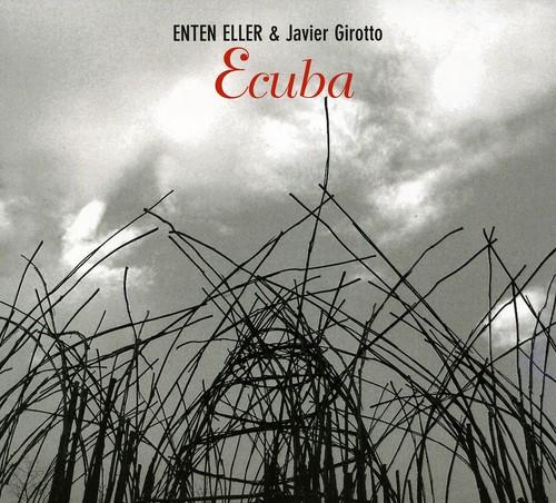 ENTEN ELLER - Ecuba (with Javier Girotto) cover