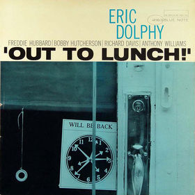 ERIC DOLPHY - 'Out to Lunch!' cover