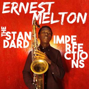 ERNEST MELTON - The Standard Imperfections cover