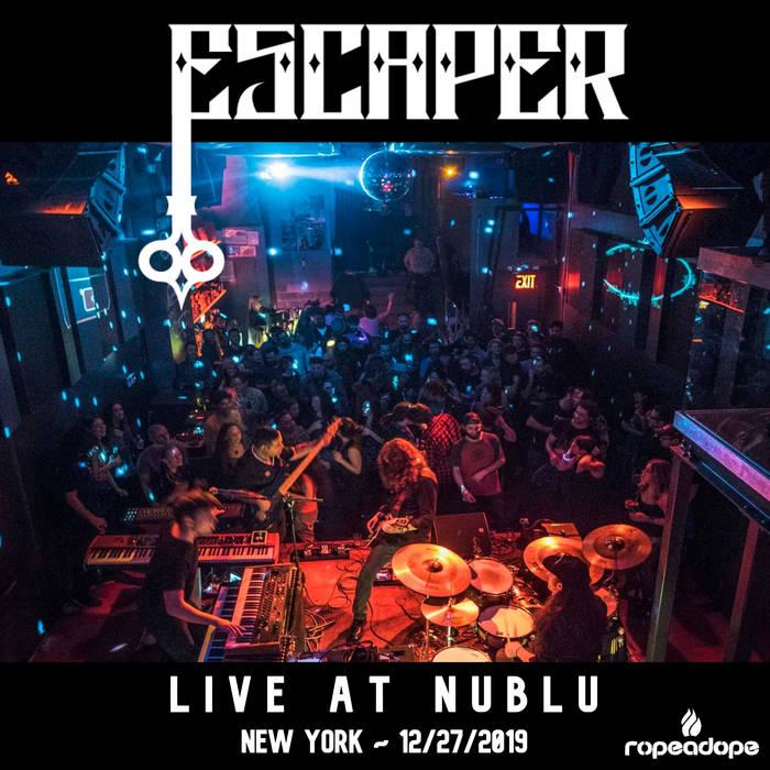 ESCAPER - Live at Nublu (New York, 12/27/19) cover