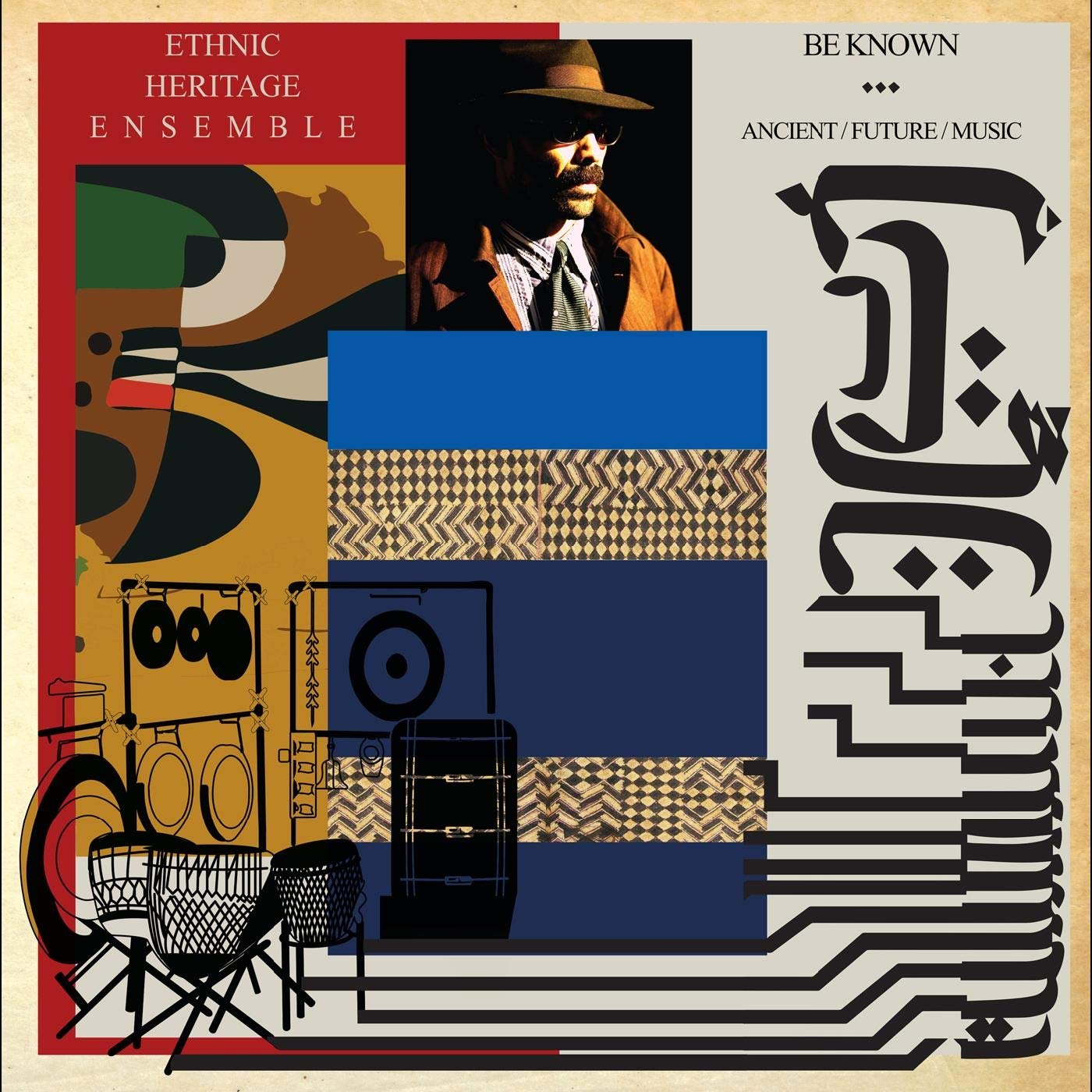 ETHNIC HERITAGE ENSEMBLE - Be Known - Ancient/Future/Music cover