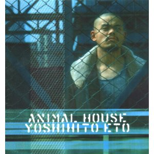 ETO YOSHIHITO - Animal House cover