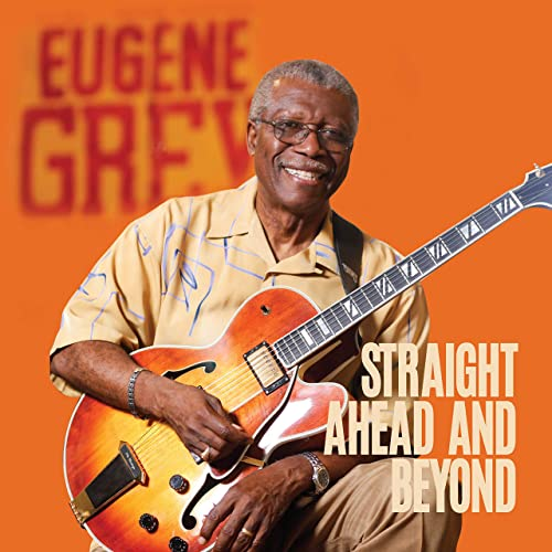 EUGENE GREY - Straight Ahead and Beyond cover