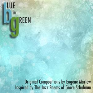 EUGENE MARLOW - Blue in Green cover