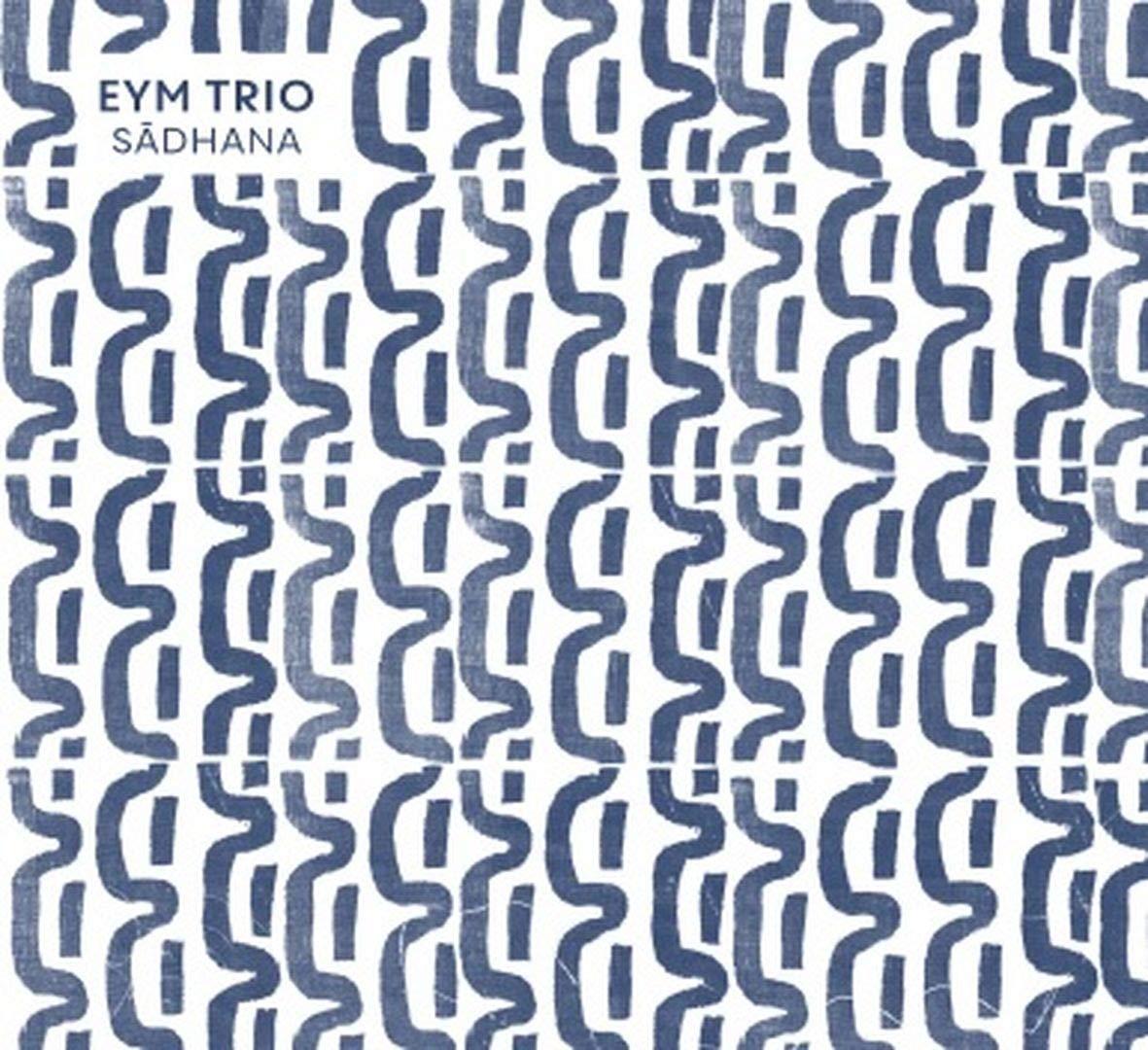 EYM TRIO - Sadhana cover